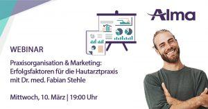 Live-Webinar: Erfolgsfaktoren für die Hautarztpraxis durch Praxisorganisation & Marketing